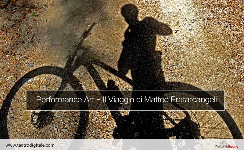 Performance art il viaggio