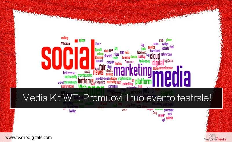 Media Kit WT: per la promozione di spettacoli teatrali