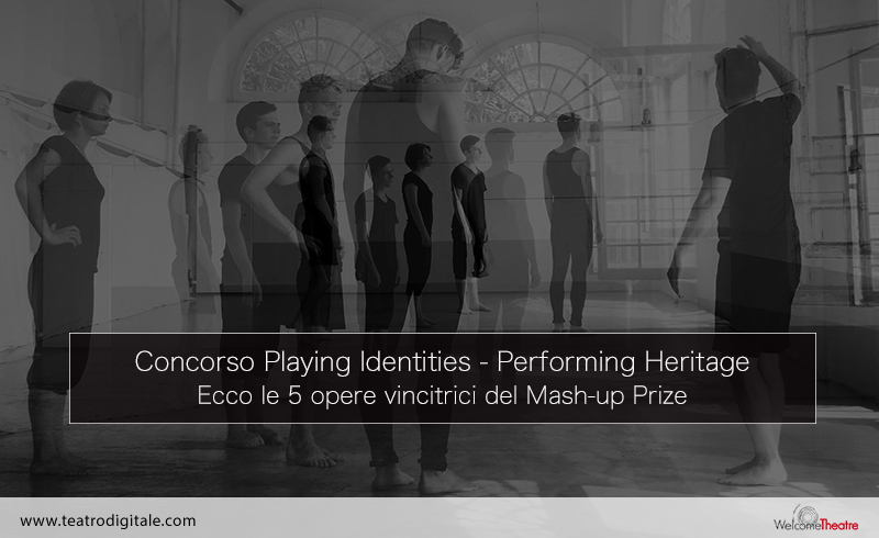 Concorso Playing Identities - Performing Heritage: le 5 opere vincitrici del Mash-Up Prize
