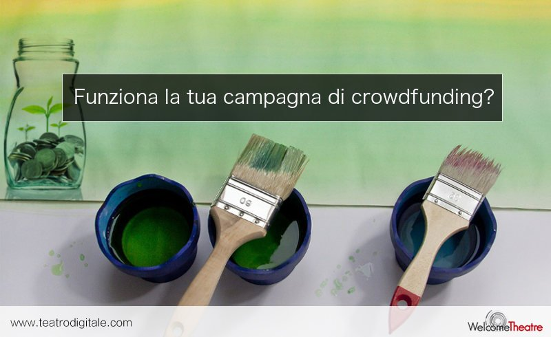 4 Suggerimenti per migliorare la tua campagna di crowdfunding per il teatro