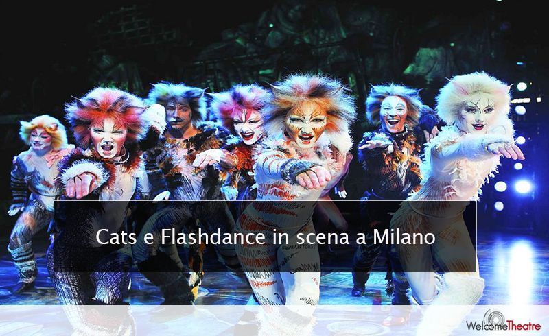 Nuovi Musical in scena a Milano: Flashdance e Cats