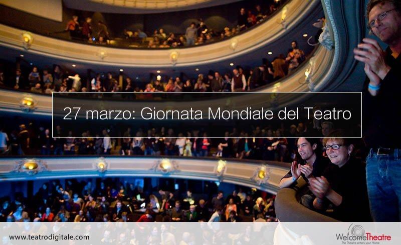 27 marzo Giornata Mondiale del Teatro