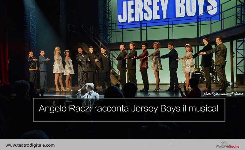 Angelo Racz in Jersey Boys il musical