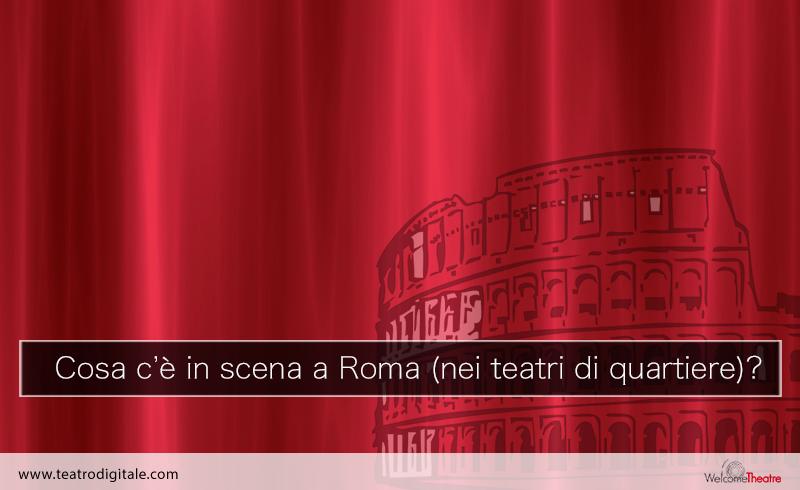 Spettacoli teatrali a roma
