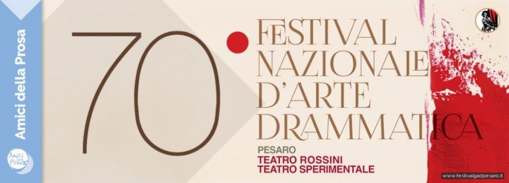 70 festival nazionale d'arte drammatica di Pesaro