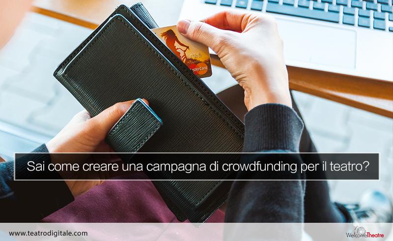 Come finanziare un progetto teatrale con il crowdfunding