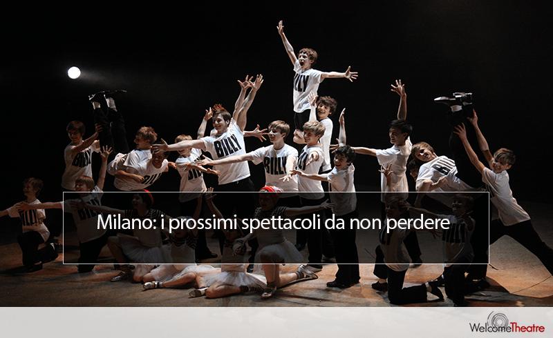 Milano i prossimi spettacoli da non perdere