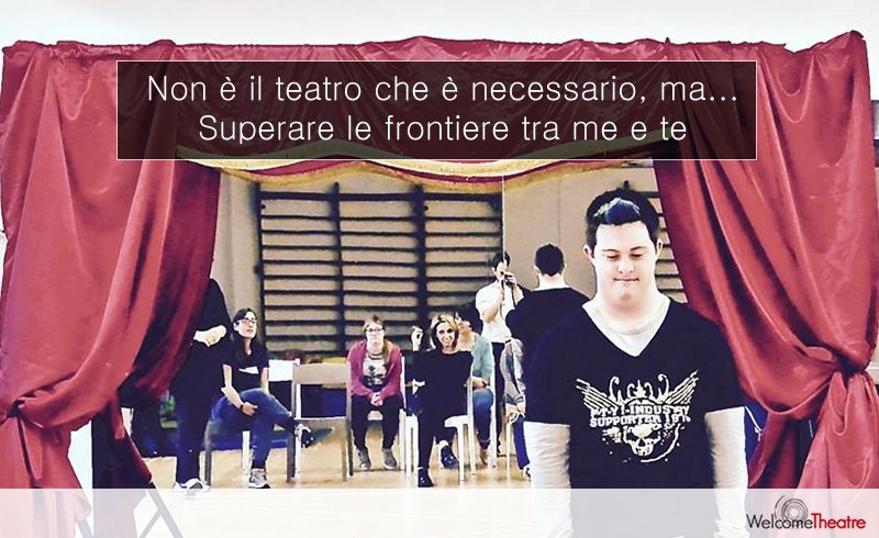 Teatro e disabilità - riscoprirsi in scena